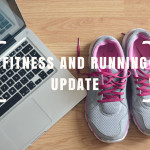Fitness Update // Weekends away