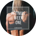 #fitmas Week 1