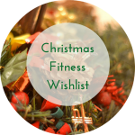 My Christmas Fitness Wishlist