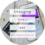 I'm changing the way I eat and workout