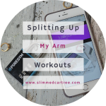How I'm Splitting Up My Upper Body Workouts