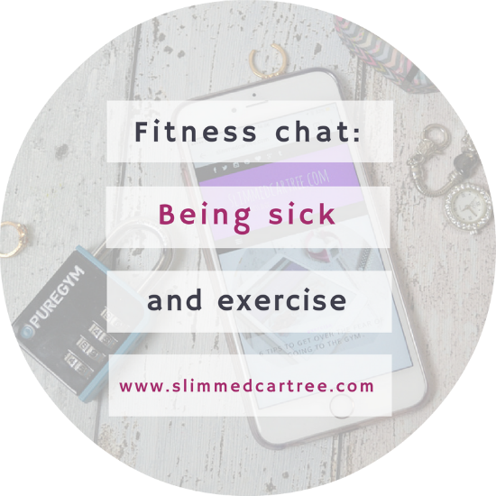 being sick and exercise
