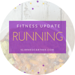 Fitness Update // Half Marathon Training