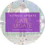 Fitness Update // A bit late