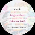 Degustabox February 2018