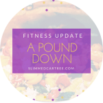 Fitness Update // Another Pound Down