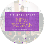 Fitness Update // New Program