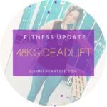 Fitness Update // Deadlifts and Squats