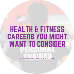 Health & Fitness Careers You Might Want to Consider