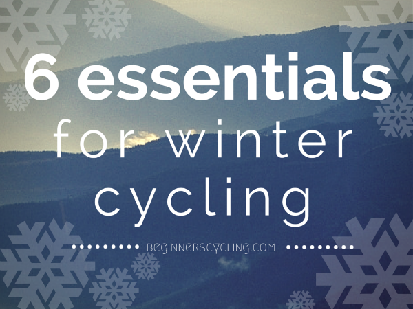 6 essential items for winter cycling