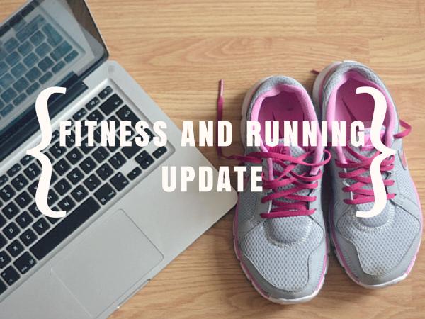 Fitness Update // Weekends away