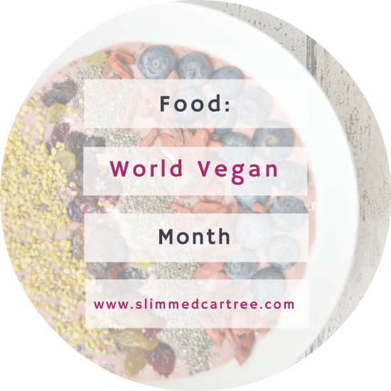 November is World Vegan month, are you up for the challenge?