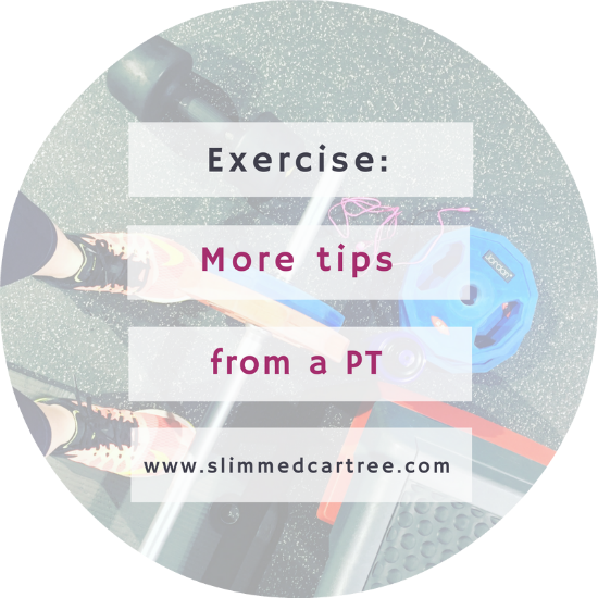 More tips from a personal trainer