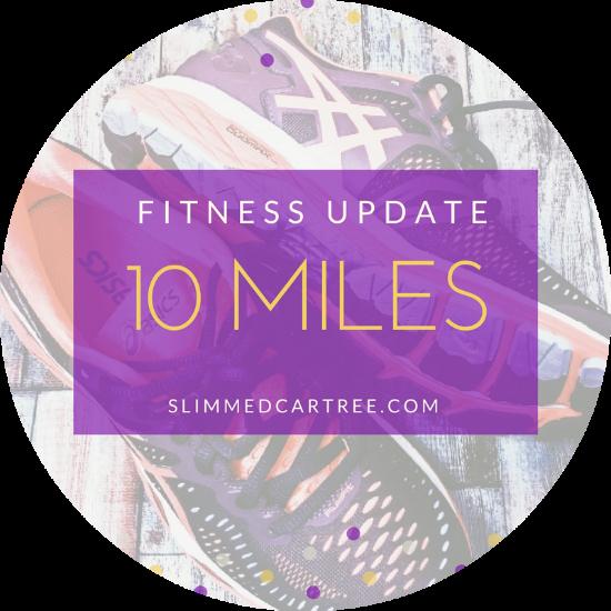 Fitness Update // Last few weeks