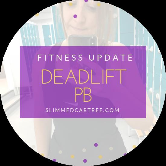 Fitness Update // Deadlift PB