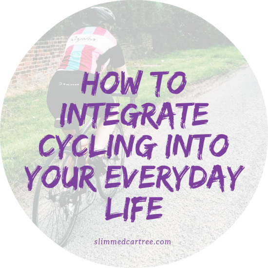 How to Integrate Cycling into your Everyday Life