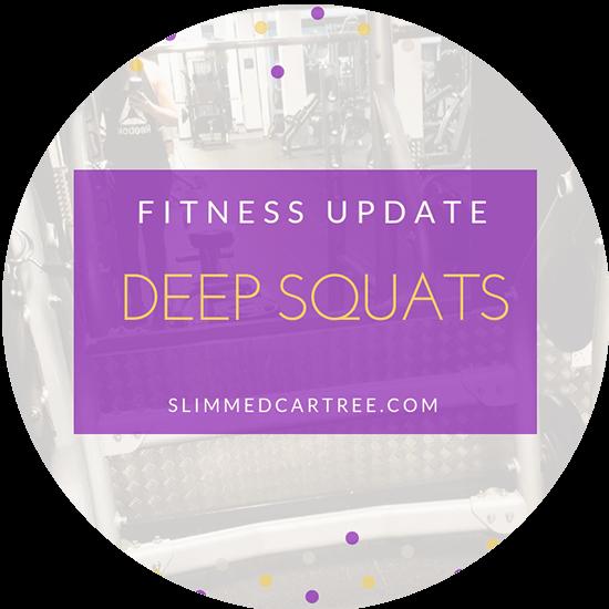 Fitness Update // Deeper Squats