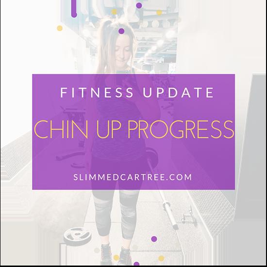Fitness Update // Chin-up progress