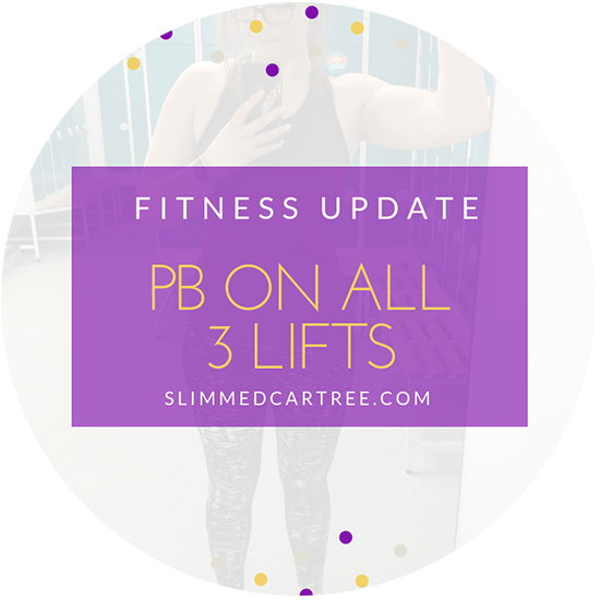 Fitness Update // PB on every lift!