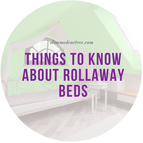 Things to know about Rollaway Beds